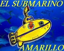 """El """"Submarino Amarillo"""" del Villarreal CF"""